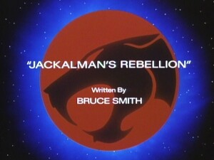 http://thundercats.org/cartoon-images/episodeguide/055-jackalmansrebellion/title.jpg