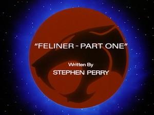 Feliner – Part One