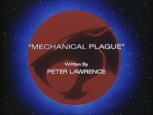Mechanical Plague