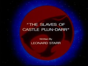 The Slaves Of Castle Plun-Darr