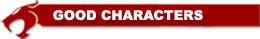 ThunderCats Encyclopedia - Good Characters header
