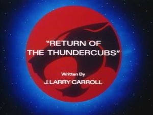 Return_of_the_ThunderCubs_Title_Card