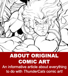 ThunderCats - Original Comic Art Gallery - About